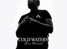 Pdot O – Cold Waters (Love Eternal) Album mp3 zip download