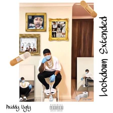 Priddy Ugly – Lockdown Extended EP mp3 zip download