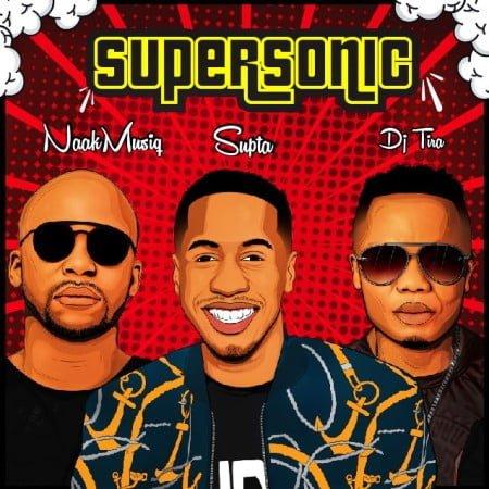 SUPTA – SuperSonic ft. NaakMusiQ & DJ Tira mp3 download