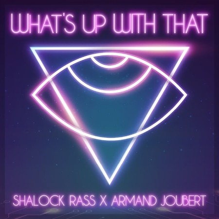 Shalock Rass & AJ - What's Up With That main song mp3 free download