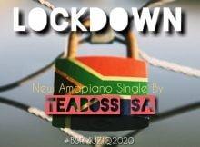 Teaboss SA - LockDown mp3 download