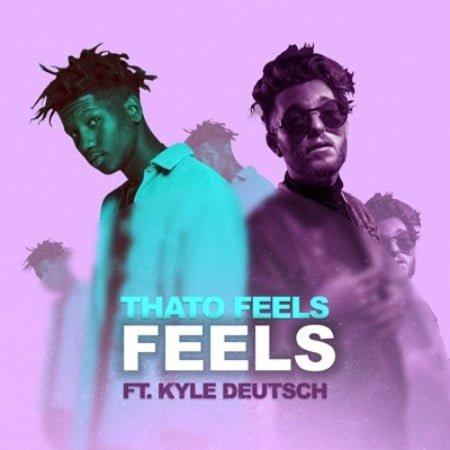 ThatoFeels – Feels Ft. Kyle Deutsch mp3 download