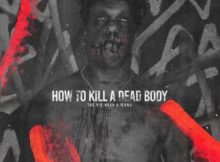 The Big Hash – How To Kill A Dead Body ft. Flvme (J Molley Diss) mp3 download