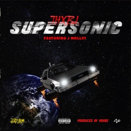 Thxbi – Supersonic Ft. J Molley mp3 download
