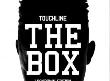 Touchline - The Box Freestyle (Lockdown Edition) mp3 download