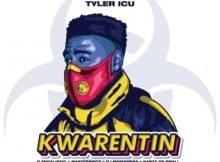 TylerICU – Kwarentin ft. DJ Maphorisa, Kabza De Small, Focalistic & Masterpiece mp3 download quarantine