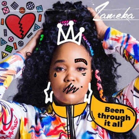 Zameka - Been Through It All mp3 download