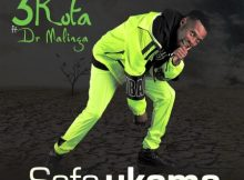 3kota Safa Ukoma ft. Dr Malinga mp3 free download