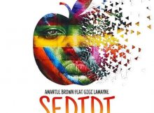 Amantle Brown Sedidi Ft. Gigi Lamayne mp3 download