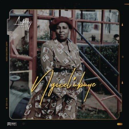Aubrey Qwana – Ngicel' ubuye mp3 download