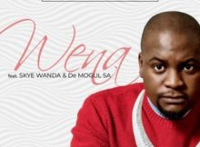Benny Maverick Wena ft. Skye Wanda & De Mogul SA mp3 download