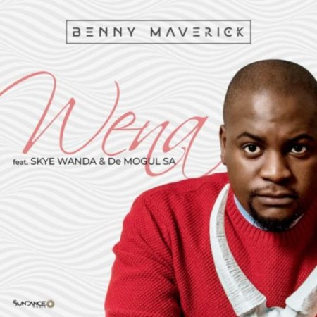 Benny Maverick Wena ft. Skye Wanda & De Mogul SA mp3 download