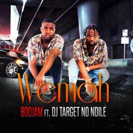 Boojam Wemah Ft. DJ Target No Ndile mp3 download