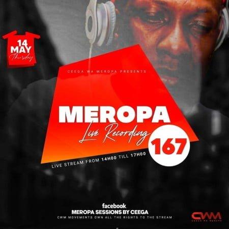 Ceega Wa Meropa 167 mix mp3 download