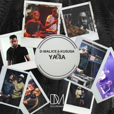 D-Malice & Kususa Yana mp3 download