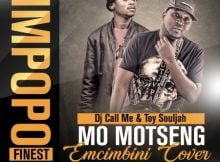 DJ Call Me & Toy Souljah Mo Motseng (Emcimbini Cover) mp3 download