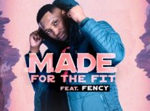 DJ Fortee Made for the Fit Ft. Fency mp3 download