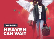 Don Bang - Heaven Can Wait Album 2020 zip mp3 download