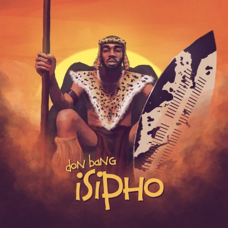 Don Bang - Isipho Album mp3 zip download