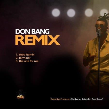 Don Bang - Remix EP mp3 zip download 2020