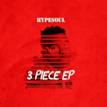 Hypesoul - 3 Piece EP 2020 zip mp3 download