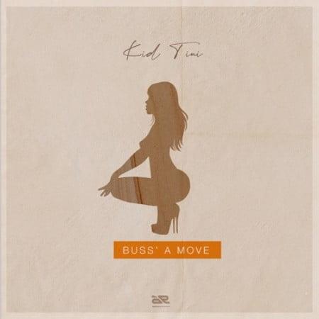 Kid Tini Buss a Move mp3 free download