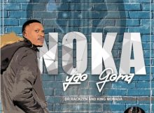 King Monada x Dr Rackzen Noka Yao Goma EP zip mp3 album download
