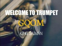 King Saiman Welcome To Trumpet GQOM Album mp3 zip download