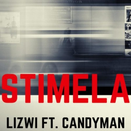 Lizwi Stimela Ft. Candy Man mp3 download