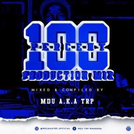 MDU aka TRP – 100% Production Mix mp3 download