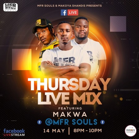 MFR Souls Thursday Live Mix mp3 download Makoya Shandis
