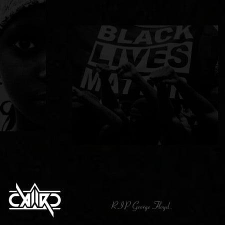Caiiro Black Lives Matter mp3 download