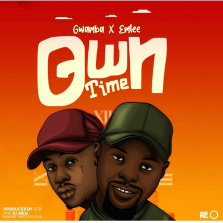 Gwamba – Own Time Ft. Emtee mp3 download