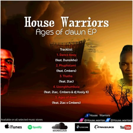 House Warriors - Ages Of Dawn EP zip mp3 download