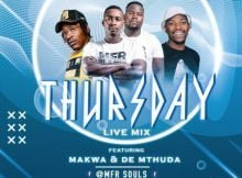MFR Souls & Makwa - Thursday Live Mix 3 (04 June) mp3 download