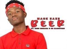 Mack Eaze - Beer ft. King Monada & OB Magistics mp3 download free