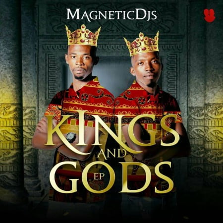 Magnetic DJs - Kings and Gods EP zip mp3 download album 2020