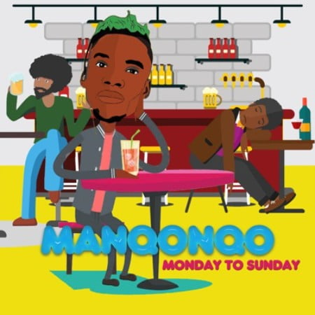 Manqonqo – Monday to Sunday mp3 download