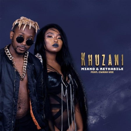 Miano & Rethabile Khumalo – Khuzani ft. Cwaka Vee mp3 download