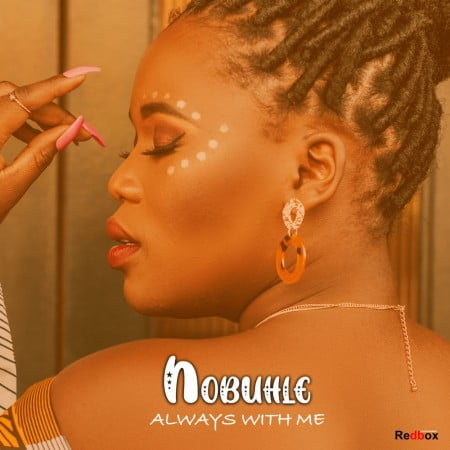 Nobuhle - Always With Me mp3 download
