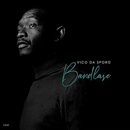 Vico Da Sporo – Luthando ft. Sandile mp3 download