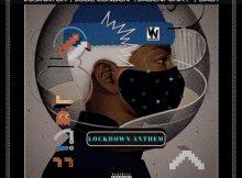 Vusinator Lockdown Anthem ft. Jobe London, Jadenfunky & Baby mp3 download