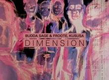 Budda Sage & Froote, Kususa - Dimension mp3 download free original mix