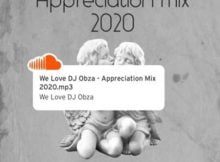 DJ Obza – Appreciation Mix 2020 mp3 download