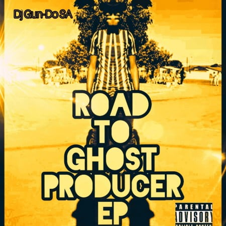 Dj Gun-Do SA - Road To Ghost Producer EP zip mp3 download