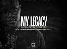 Gaba Cannal – My Legacy Album Selection Pt 2 zip mp3 download free