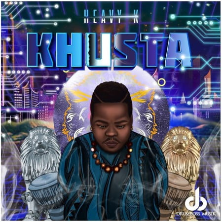 Heavy K - Khusta Album zip mp3 download free