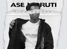 King Monada - Ase Moruti ft. Mack Eaze mp3 download free full song