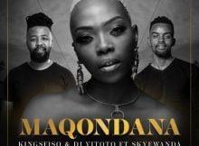 King Sfiso & DJ Vitoto – Maqondana ft. Skye Wanda mp3 download free