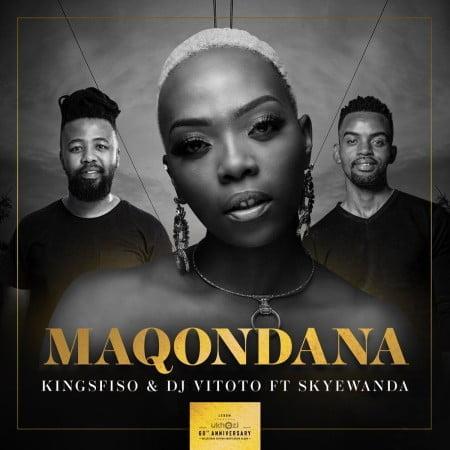 King Sfiso & DJ Vitoto  – Maqondana ft. Skye Wanda mp3 download free